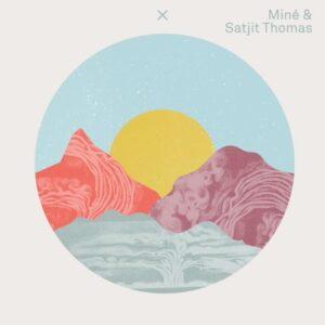 Miné & Satjit Thomas